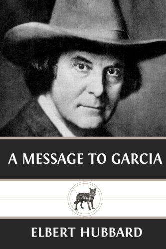 A Message to Garcia