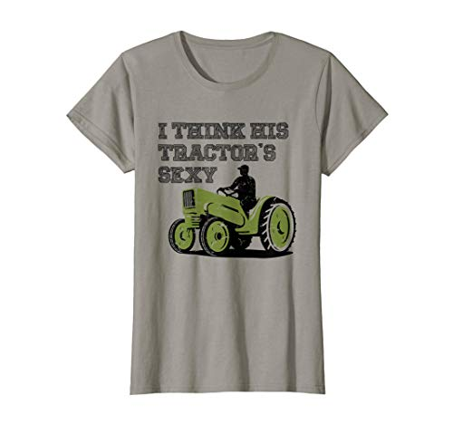 Womens Funny Redneck Girl Shirt - I think his tractor's sexy