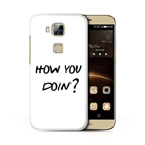 Stuff4® Custodia/Cover/Caso/Cassa Rigide/Prottetiva Stampata con Il Disegno Sitcom TV Parodia per Huawei G8 - How You Doin'?