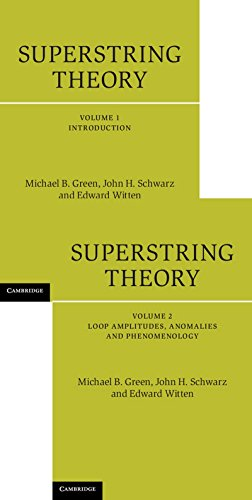 Superstring Theory 2 Volume Hardback Set: Superstring Theory: 25th Anniversary Edition (Cambridge Monographs on Mathematical Physics) by Michael B. Green (2012-07-26)