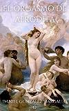 El orgasmo de Afrodita