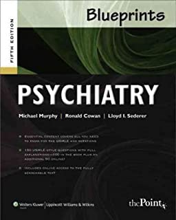 Blueprints Psychiatry (Blueprints Series) - by Michael J. Murphy (Author), Ronald L. Cowan MD PhD (Author)5th Edition