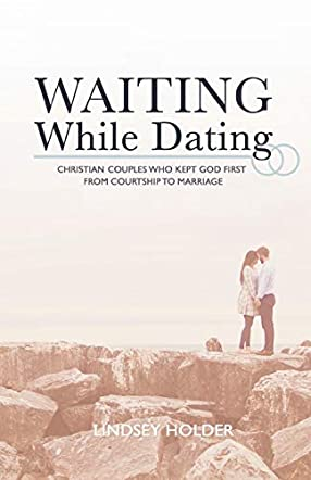 Waiting While Dating