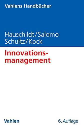 Innovationsmanagement (Vahlens Handbücher der Wirtschafts- und Sozialwissenschaften)