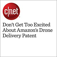 Don't Get Too Excited About Amazon's Drone Delivery Patent's image