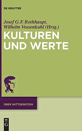 Kulturen Und Werte: Wittgensteins 'Kringel-Buch' ALS Initialtext (Ber Wittgenstein) (German Edition) (Uber Wittgenstein)
