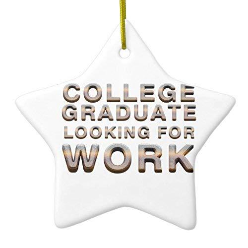 GFGKKGJFF Adornos de Navidad, tee College Graduate Buscando Estrella de Trabajo Cerámica...