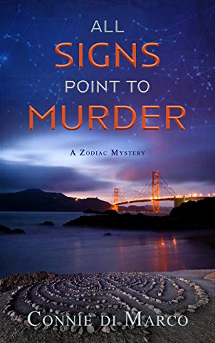 All Signs Point to Murder (A Zodiac Mystery Book 2) by [Connie di Marco]
