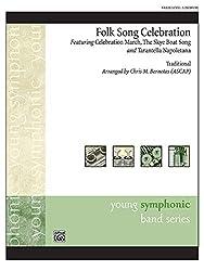 Folk Song Celebration: Featuring: Celebration March / the Skye Boat Song / Tarantella Napoletana, Conductor Score & Parts