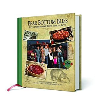 Hardcover Bear Bottom Bliss; A country Cookbook Book