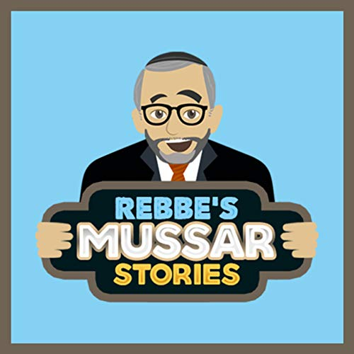 Rebbe's Mussar Stories Podcast By JewishPodcasts.org cover art