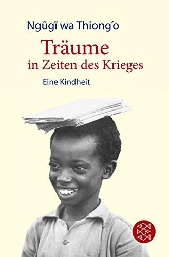 Buchseite und Rezensionen zu 'Träume in Zeiten des Krieges: Eine Kindheit' von Ngũgĩ wa Thiong'o