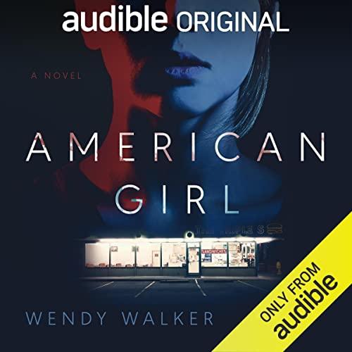 American Girl Audiobook By Wendy Walker cover art