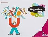 Proyecto ¿Lo ves? - 5 años : Magnetismo