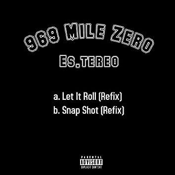 a. Let it Roll (Refix) b.Snap Shot (Refix)