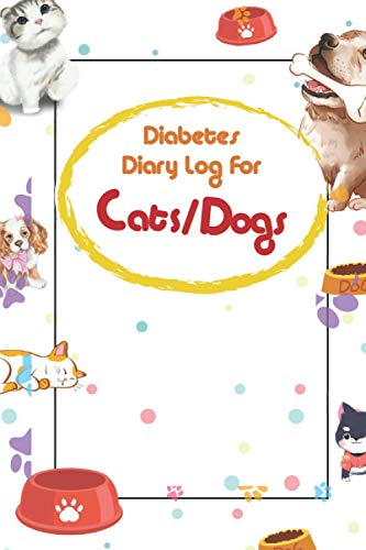 Diabetes diary log for cat, dog: freestyle diabetes log book
