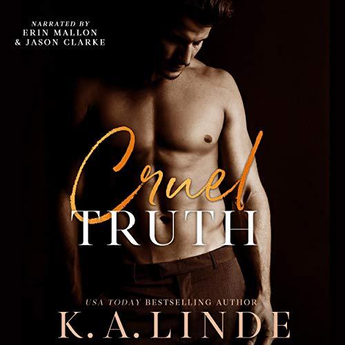 Cruel Truth Audiobook By K. A. Linde cover art