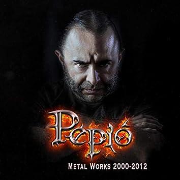 Metal Works 2000-2012