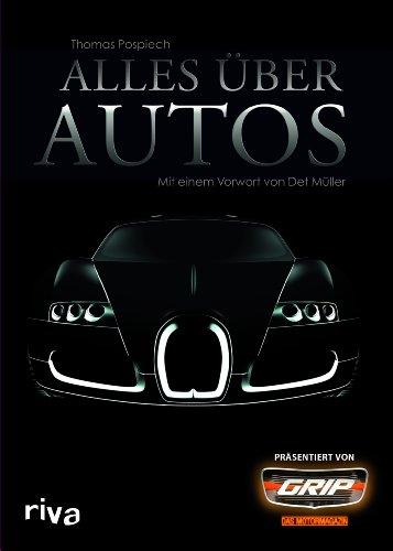 Alles über Autos: Mit einem Vorwort von Det Müller