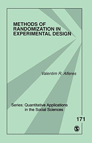 Methods of Randomization in Experimental Design (Quantitative Applications in the Social Sciences)