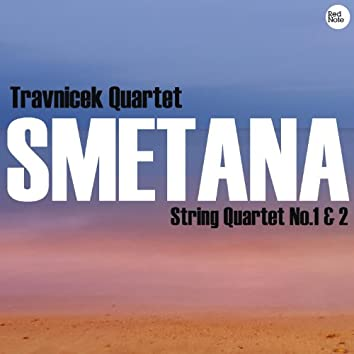 Smetana: String Quartets No.1 & 2