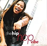 The Hip Hop Vibe (Lane Bryant) (2000-05-03)