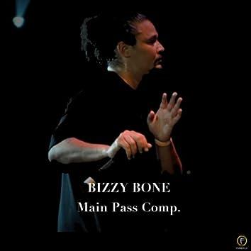 Bizzy Bone, Main Pass Comp