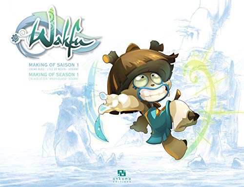 Wakfu, Making of saison 1 : Tome 6