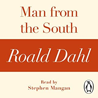 Man from the South (A Roald Dahl Short Story)                   By:                                                                                                                                 Roald Dahl                               Narrated by:                                                                                                                                 Stephen Mangan                      Length: 29 mins     Not rated yet     Overall 0.0