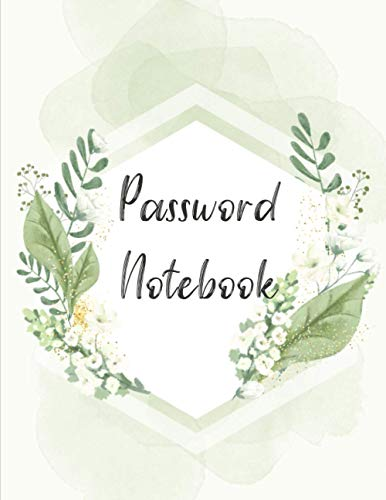 Compare Textbook Prices for Password Notebook: 8.5x11 Inches, Large Print Internet Password Book for Seniors, Green Floral Theme  ISBN 9798565676075 by Studio, JamesPeter