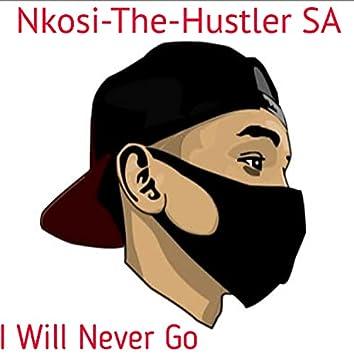 I Will Never Go