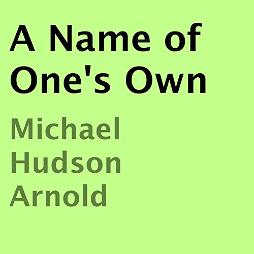 A Name of One's Own audiobook cover art