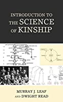 Introduction to the Science of Kinship (Anthropology of Kinship and the Family)