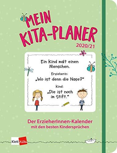 Mein Kita-Planer 2020/21 Der ErzieherInnen-Kalender mit den besten Kindersprüchen - Kalender für Erzieherinnen und Erzieher - 14,5 x 19 cm - Softcover, Einsteckfach, 2 Lesebändchen