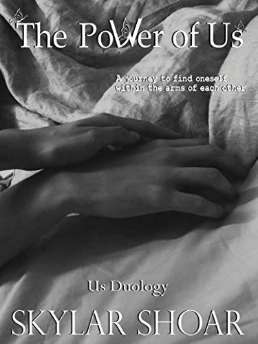 The Power of Us (Us Duology Book 1) by [Skylar Shoar]