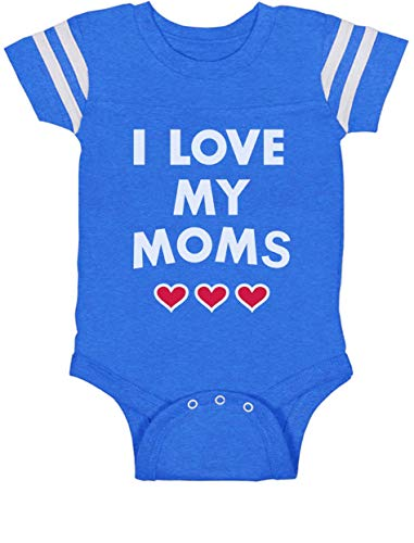 I Love My Moms - Gay Pride Infant Baby Jersey Bodysuit 6M Blue
