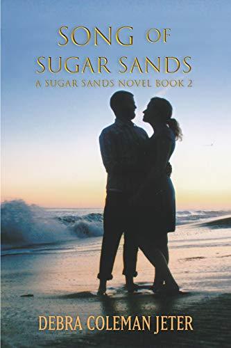 Book: Song of Sugar Sands (Sugar Sands Series Book 2) by Debra Coleman Jeter