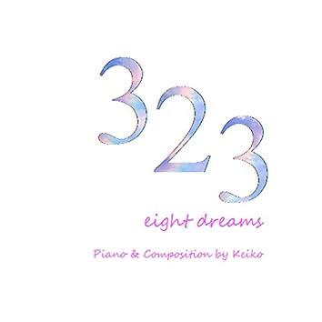 323 eight dreams