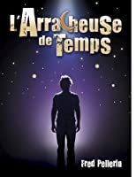 L'arracheuse De Temps [DVD] [Import]