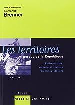 Les territoires perdus de la République d'Emmanuel Brenner