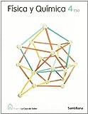 Proyecto La Casa del Saber, física y química, 4 ESO