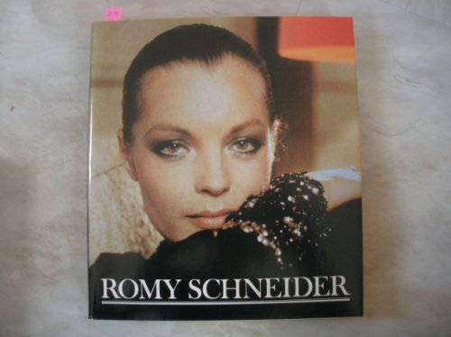 Romy Schneider, Bilder ihres Lebens,