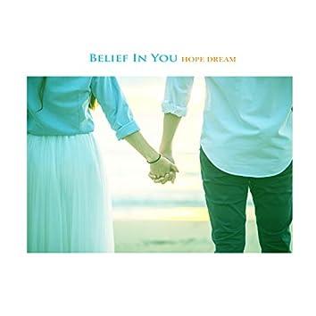 Belief In You