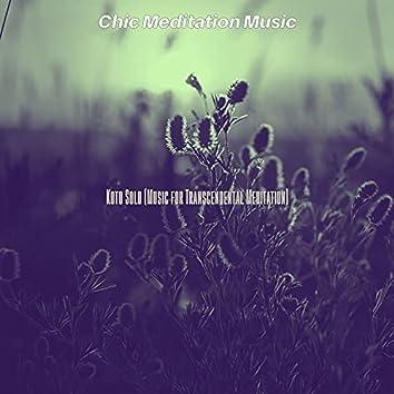 Koto Solo (Music for Transcendental Meditation)