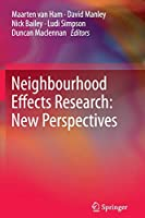Neighbourhood Effects Research: New Perspectives: New Perspectives