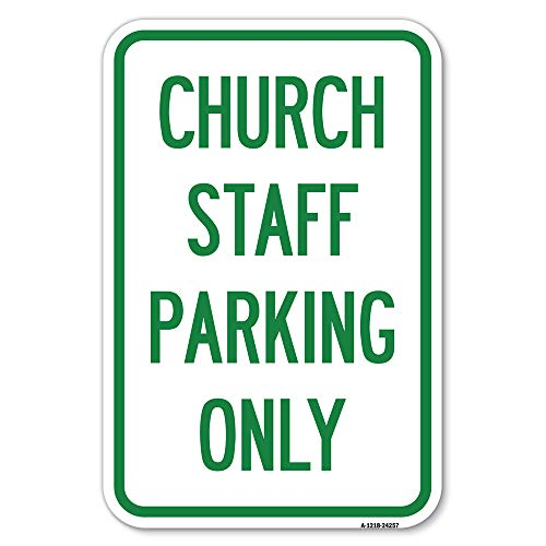 """Church Staff Parking Only 