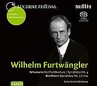 ベートーヴェン:交響曲第3番『英雄』、シューマン:交響曲第4番、『マンフレッド』序曲 ヴィルヘルム・フルトヴェングラー&ルツェルン祝祭管弦楽団(19