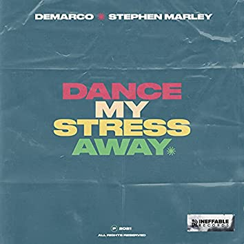 Dance My Stress Away
