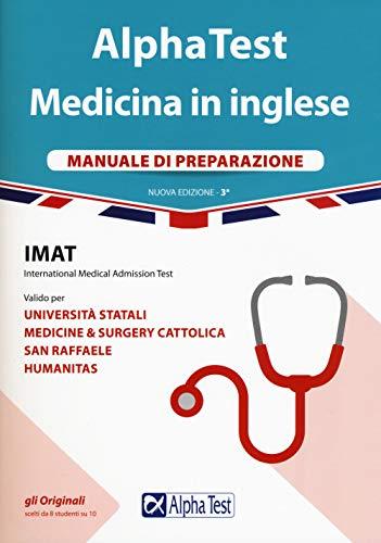 Alpha Test. Medicina in inglese. IMAT international medical admission test. Manuale di preparazione [Lingua inglese]