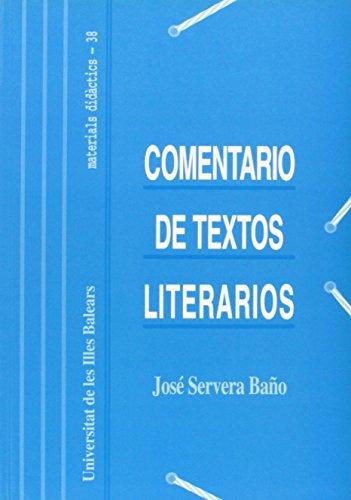 Comentario de textos literarios: Técnicas y prácticas (Materials didàctics)